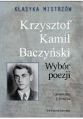 Klasyka mistrzów. Krzysztof Kamil Baczyński...
