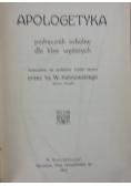 Apologetyka Podręcznik szkolny, 1913r.