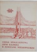 Udział społeczeństwa ziemi kaliskiej w Powstaniu Wielkopolskim