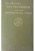Das Pilgerbuch ,1908r.