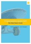 Programowanie w języku Swift. Big Nerd Ranch Guide