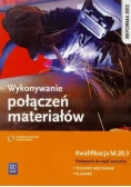 Wykonywanie połączeń materiałów. Kwal. M.20.3 WSiP