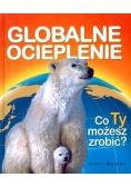 Globalne ocieplenie. Co Ty możesz zrobić?