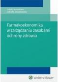 Farmakoekonomika w zarządzaniu zasobami ochrony...