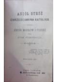 Anioł stróż chrześcijanina Katolika, 1929r.
