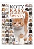 Koty. Rasy z całego świata
