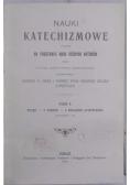 Nauki Katechizmowe o wierze tom II, 1908 r.