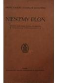Niesiemy plon. Siódmy rok nauki języka polskiego w szkołach podstawowych, 1935r.
