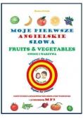 Moje pierwsze angielskie słowa - Owoce i warzywa