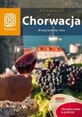 Chorwacja. W kraju lawendy i wina. Wyd. VII