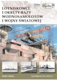 Lotniskowce i okręty-bazy wodnosamolotów I WŚ