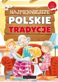 Najpiękniejsze polskie tradycje