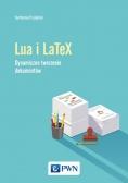 Język Lua i LaTeX. Tworzenie dynamicznych dokumentów