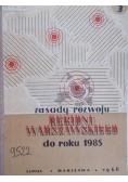Zasady rozwoju regionu Warszawskiego do roku 1985