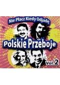 Polskie przeboje: Nie płacz kiedy odjadę. Vol.2 CD