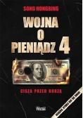 Wojna o pieniądz 4. Cisza przed burzą