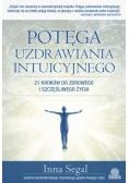 Potęga uzdrawiania intuicyjnego