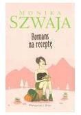 Romans na receptę - Monika Szwaja