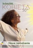 Kobieta 50+. Nowe narodzenie