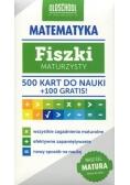 Fiszki maturzysty. Matematyka. 500 kart do nauki