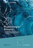 Psychologia Zmiany - najskuteczniejsze narzędzia..