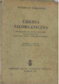 Chemia nieorganiczna, podręcznik do użytku uczniów klas licealnych  II letniej Szkoły Ogólnokształcącej, 1949 r.