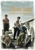 Złote lata polskiej chuliganerii. 1950-1960