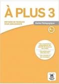A Plus 3 Poradnik metodyczny A2.2 LEKTORKLETT