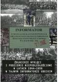 Żołnierze wyklęci i podziemie niepodległościowe w latach 1944-1956 w tajnym informatorze ubeckim