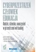 Cyberprzestrzeń człowiek - edukacja T.3