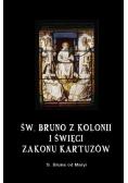Św. Bruno z Kolonii i święci Zakonu Kartuzów