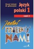 J.Polski GIM 1/2 Jesteś Między Nami ćw. GWO