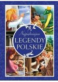 Najpiękniejsze legendy polskie