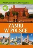 Przewodnik turystyczny. Zamki w Polsce w.4