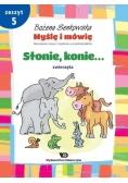 Myślę i mówię z.5 Słonie, konie. Zwierzęta WE