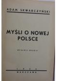 Myśli o nowej Polsce, 1934r.