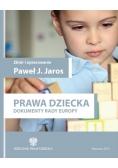 Prawa dziecka. Dokumenty rady europy