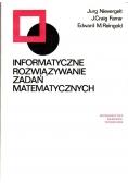 Informatyczne rozwiązywanie zadań matematycznych