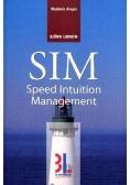 SIM Speed Intuition Management
