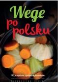 Wege po polsku. 130 przepisów z polskich produktów