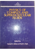 Physics of complex and supramolecular fluids