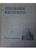 Verschwundene Wormser Bauten, 1905 r.