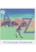 A to Z of Unusual Creatures