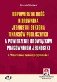 Odpowiedzialność kierownika jednostki sektora finansów publicznych a powierzenie obowiązków pracowni