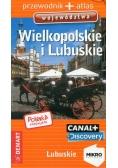 Polska niezwykła Wielkopolskie i Lubuskie przewodnik + atlas