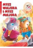 Bajeczki z naklejkami- Mysz wiejska i mysz miejska