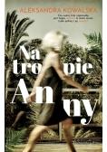 Na tropie Anny