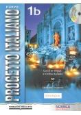 Nuovo Progetto Italiano 1B PW Podręcznik +CD wersja wieloletnia