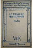 Le bourgeois gentilhomme, 1914 r.
