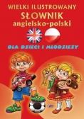 Wielki ilustrowany słownik ang - pol dla dzieci...